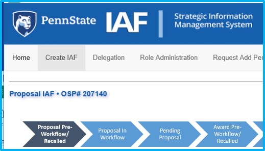 A screenshot of Penn State College of Medicine's IAF system shows a draft IAF with a newly assigned OSP number.