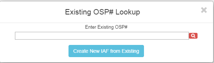 A screenshot of Penn State College of Medicine's IAF tool shows the Existing OSP # Lookup section with a field to enter a number and a magnifying glass icon on a red background.